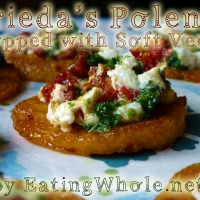 Frieda's Organic Sun-Dried Polenta Medallions topped with my Soft Cheese with Basil Pesto and Sun-Dried Tomato Puree